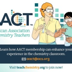 Sacramento Section announces a program for AACT membership grants to local high school teachers of chemistry