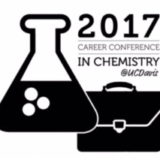 UC Davis Department of Chemistry Celebrates 2nd Annual Career Conference