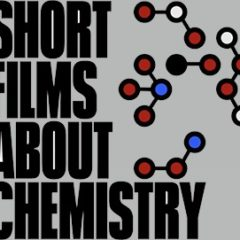 Chemistry Shorts: brief films that spotlight innovative chemistry