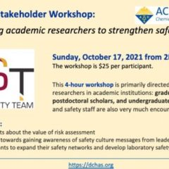 """ACS Chemical Health & Safety Workshop """"Empowering Academic Researchers to Strengthen Safety Culture"""""""